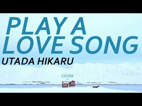 サントリー CMソング『Play A Love Song』(Full Ver.) / 宇多田ヒカル Cover(歌詞付き)南アルプススパークリングSWITCH&SPARKLING by デヴィッド健太