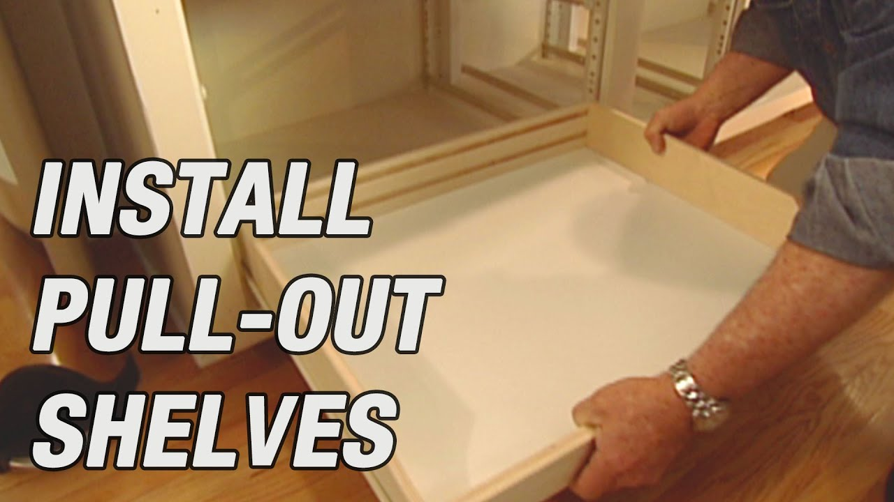 How To Install Pull Out Shelves In Kitchen Cabinets Youtube