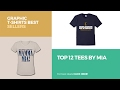 Top 12 Tees By Mia // Graphic T-Shirts Best Sellers