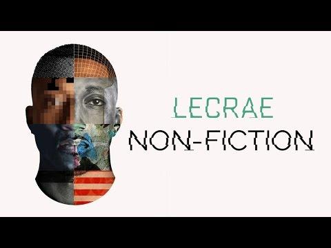 Lecrae - Non-Fiction [DOWNLOAD] (@Lecrae)
