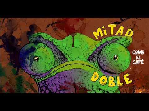 Mitad Doble - Como el Café  FULL EP
