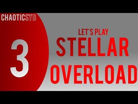 Let's Play Stellar Overload - Episode 3