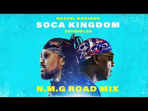 Soca Kingdom - N.M.G Road Mix (Official Audio) | Machel Montano x Superblue | Soca 2018