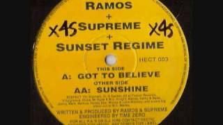 RAMOS, SUPREME \u0026 SUNSET REGIME  -  GOT TO BELIEVE