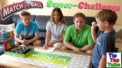 Matchball Super-Challenge Familien Spaß TipTapTube Kinderkanal