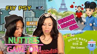 Nutties Game On: Korean Drama Girl Adventures,  Fly Psy And Dumb Ways To Die 2!