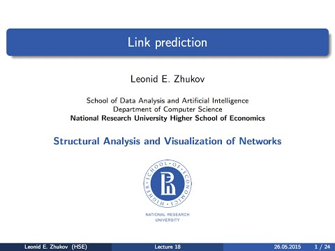 Network Analysis. Lecture 18. Link prediction.