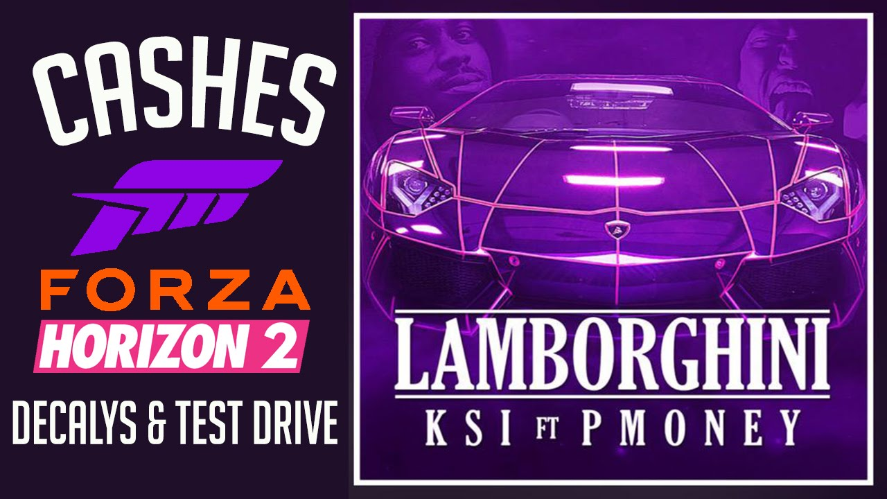 Forza Horizon 2 Ksi Lamborgihni Decayls Test Drive Youtube
