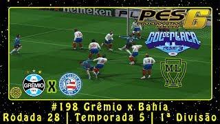 Pro Evolution Soccer 6 (PC) Liga Master #198 Grêmio x Bahia   Rodada 28   Temp.5   1ª Div.