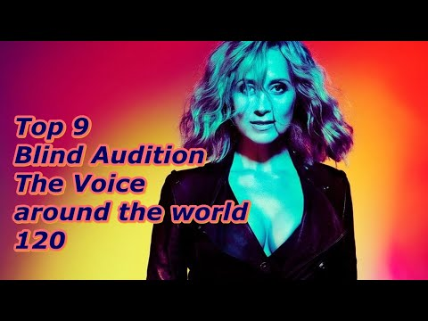 Top 9 Blind Audition (The Voice around the world 120)