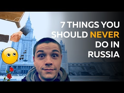 Rush into Russian: 7 things you should NEVER do in Russia; study Russian; learn Russian