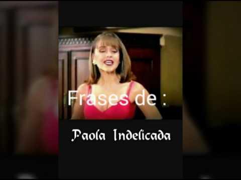 Frases De Paola Indelicada Youtube