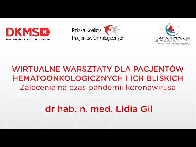 Warsztaty hematoonkologiczne | dr Lidia Gil
