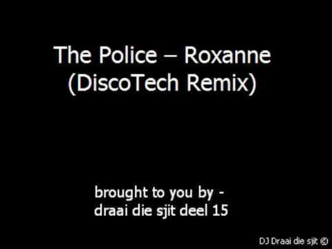 The Police  Roxanne (DiscoTech Remix)