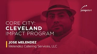 Core City: Cleveland Impact Program - Melendez Catering Services, LLC