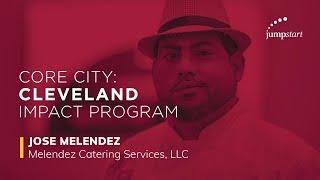 Core City: Cleveland Impact Program - Melendez Catering Services, LLC