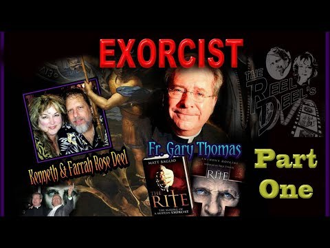 EXORCIST Fr GARY THOMAS INTERVIEW (1 of 2) The Reel Deel's