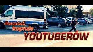 Randall - Kopiuje Youtuberów
