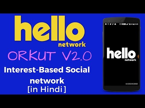[Hindi] Orkut's Successor HELLO Network Comes to India!