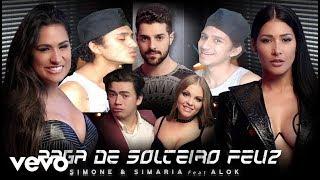 Baixar Reagindo a Simone & Simaria - Paga De Solteiro Feliz ft. Alok