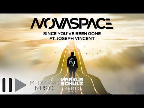 Novaspace feat Joseph Vincent - Since You've Been Gone (Markus Schulz Radio Remix)