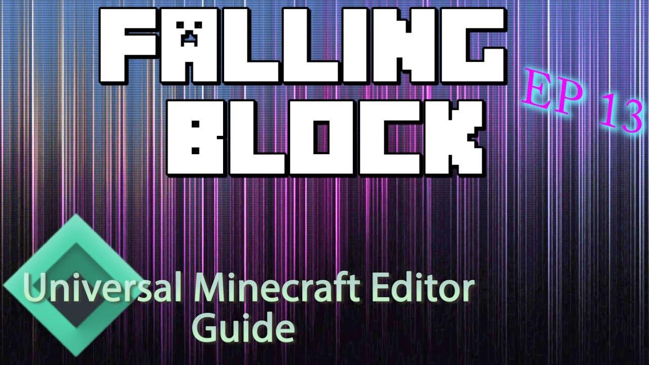 Minecraft: Modding With Universal Minecraft Editor   Ep 13 Falling Block    by DanRobzProbz