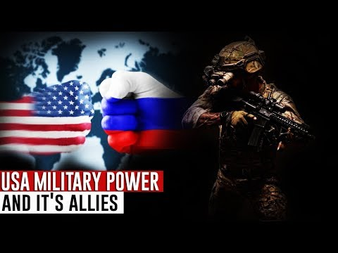 United States Military Power 2018 / And It's Allies / Are You Ready Russia??