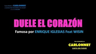 Duele el corazón - Enrique Iglesias feat Wisin (Versión Karaoke)