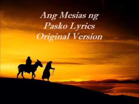 Ang Mesias Ng Pasko Lyrics Original Chords - Chordify
