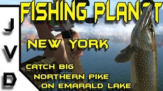 Fishing Planet Tips | Ep 8 | Catching Northern Pike on Emerald Lake in New York