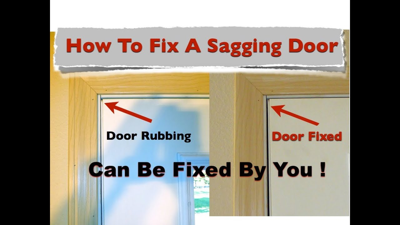 How To Fix A Sagging Door >> How To Fix A Sagging Door