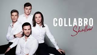 Collabro - Shallow (Official Audio)