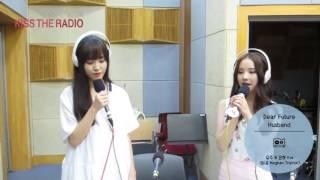 "Yuju(Gfriend) Eunha(Gfriend) ""Dear future Husband"" (cover)"