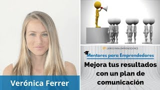 MPE009 Verónica Ferrer   Mejora tus resultados con un plan de comunicación   Mentores para Emprended