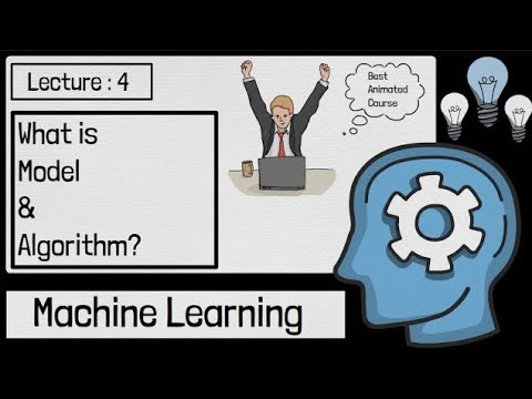 What Is Model & Algorithm In Machine Learning   Machine Learning Tutorials   Python 04