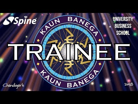 Kaun Banega Trainee | Spine Software & University Business School | Campus Placement