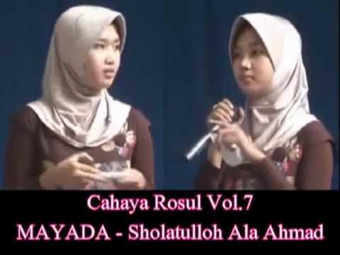 MAYADA - Sholatulloh Ala Ahmad - Cahaya Rosul 7