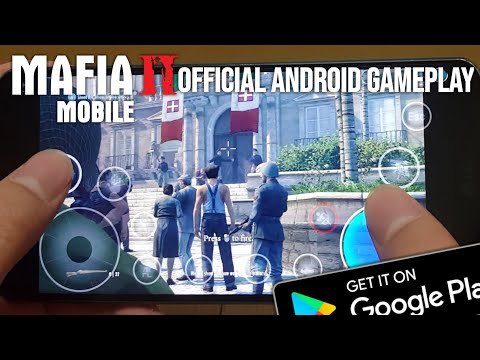 MAFIA II(2) - Android Gameplay Official [BETA 700MB]