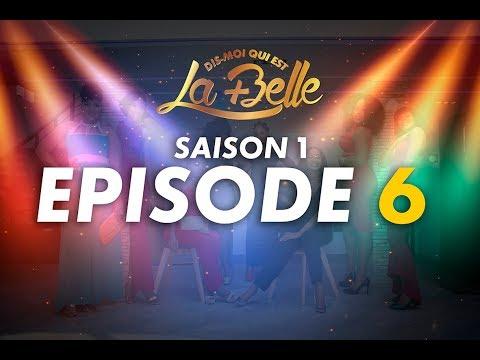 Dis moi qui est la plus belle - S1 - Episode 6