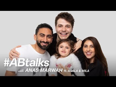 #ABtalks with Anas Marwah ft. Asala and Mila - مع انس مروة / و اصالة و ميلا | Chapter 23 - Anas Bukhash أنس بوخش