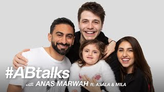 #ABtalks with Anas Marwah ft. Asala and Mila - مع انس مروة / و اصالة و ميلا | Chapter 23