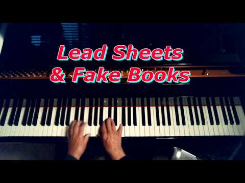 Lead sheets & fake books: Tools for Improvising