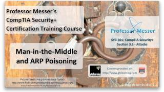 Understanding Man-in-the-Middle and ARP Poisoning - CompTIA Security+ SY0-301: 3.2