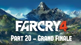 Far Cry 4 - Part 20 - Grand Finale