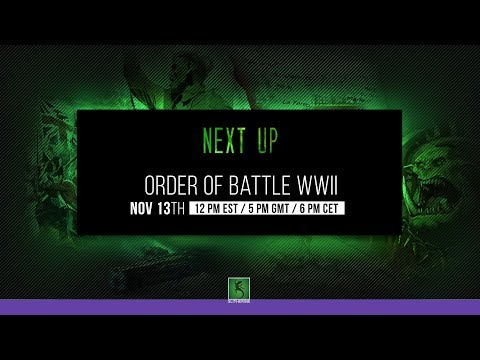 Order of Battle WWII Stream 6:00 PM - 8:00 PM CET!