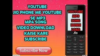 Jio phone me se mp3 song mp4 video download kaise kare