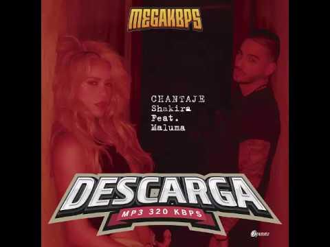 "Shakira Feat. Maluma - ""Chantaje"" Descarga MP3 320kbps"