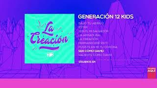 Generación 12 Kids - Ser como David (AUDIO OFICIAL)