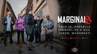 Marginais Boombap 🐻 - Felp22, Predella, Orochi, Pk & Nog
