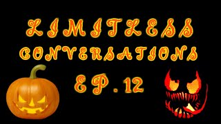 VENOM Review and Scary Stories | LIMITLESS CONVERSATIONS HALLOWEEN EDITION: EPISODE 12